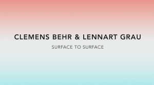Lennart Grau Artist Exhibition at Circle Culture Gallery Surface to surface Clemens Behr